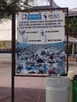 An information sign that advises folks about the impacts of trash.  This is an unusual campaign in Mexico- a country that still throws out a lot of trash along roadways and towns.